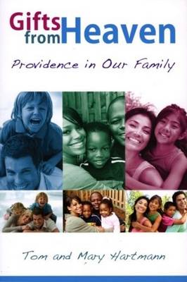 Gifts from Heaven: Providence in Our Family (Paperback)