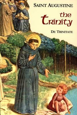 The Trinity: Books Part 1/ Volume 5 - The Works of St Augustine - A Translation for the 21st Century (Paperback)