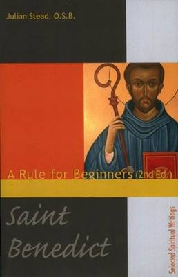 Saint Benedict: A Rule for Beginners (Paperback)
