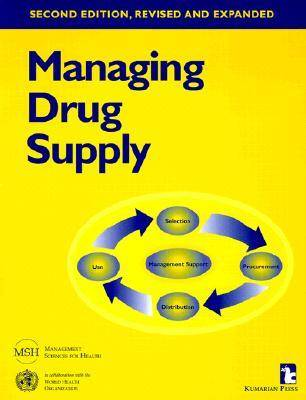 Managing Drug Supply: The Selection, Procurement, Distribution and Use of Pharmaceuticals (Paperback)