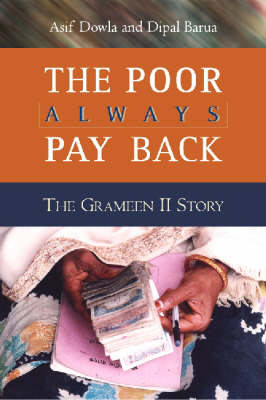 The Poor Always Pay Back: The Grameen II Story (Paperback)