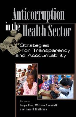 Anticorruption in the Health Sector: Strategies for Transparency and Accountability (Paperback)