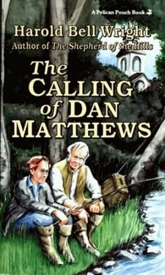 Calling of Dan Matthews, The (Paperback)