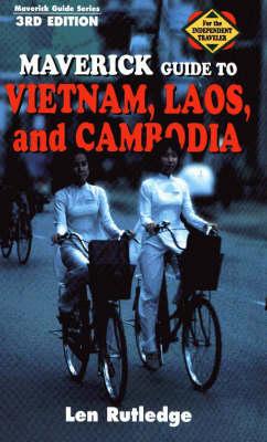Maverick Guide to Vietnam, Laos and Cambodia - Maverick Guides (Paperback)