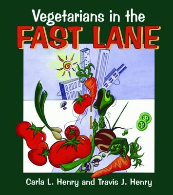 Vegetarians In The Fast Lane (Paperback)
