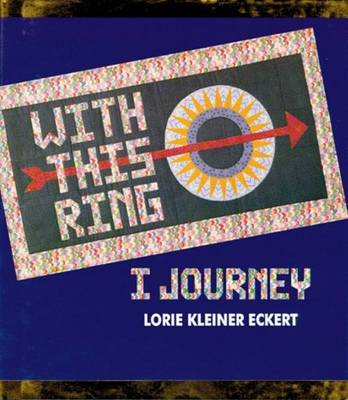 With This Ring I Journey (Hardback)