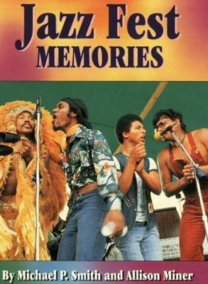 Jazz Fest Memories (Paperback)