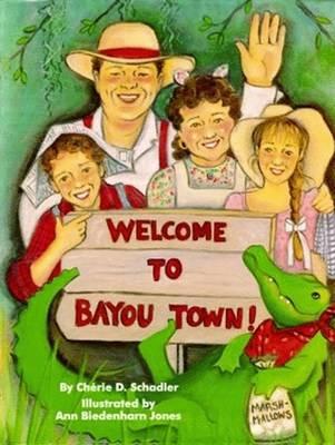 Welcome To Bayou Town! (Hardback)