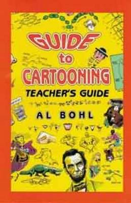 Guide To Cartooning Teacher's Guide (Paperback)
