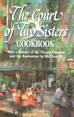 Court of Two Sisters Cookbook, The (Hardback)