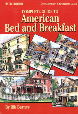 Complete Guide to American Bed and Breakfast (Hardback)
