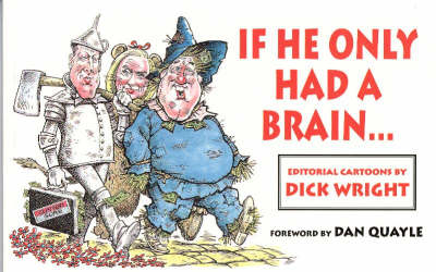 If He Only Had A Brain . . . (Paperback)