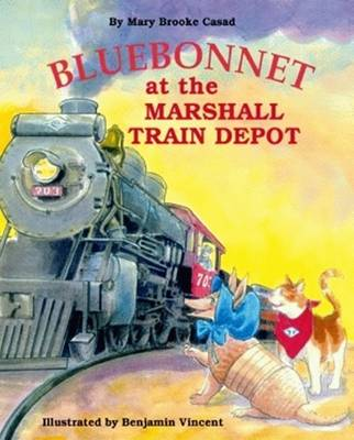 Bluebonnet at the Marshall Train Depot (Hardback)