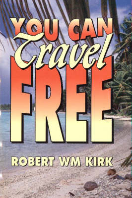 You Can Travel Free (Paperback)