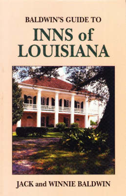 Baldwin's Guide to Inns of Louisiana (Paperback)