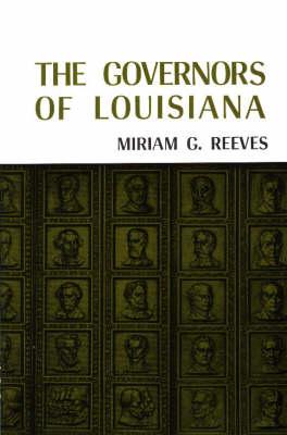 The Governors of Louisiana (Hardback)