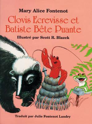 Clovis Ecrevisse et Batiste Bete Puante (Hardback)