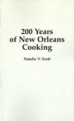 200 Years of New Orleans Cooking (Paperback)