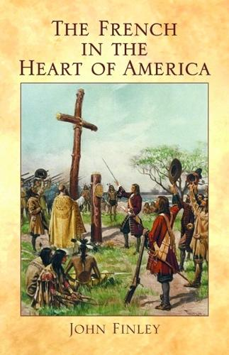 French in the Heart of America, The (Paperback)