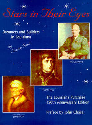 Stars in Their Eyes: Dreamers and Builders in Louisiana (Paperback)