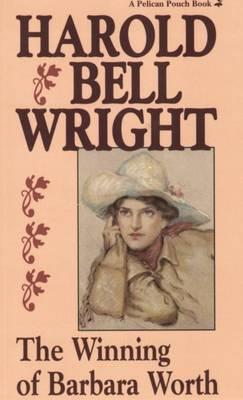 Winning of Barbara Worth, The (Paperback)