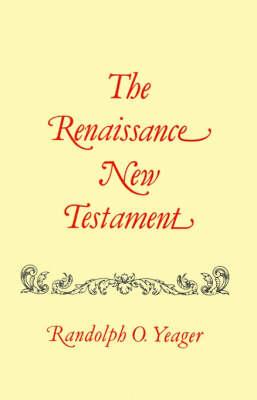 Renaissance New Testament, The: John 5:1-6:71, Mark 2:23-9:8, Luke 6:1-9 (Paperback)