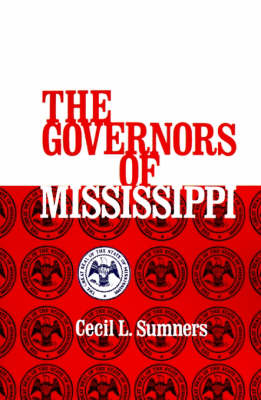 Governors of Mississippi, The (Paperback)