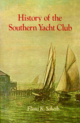 History of the Southern Yacht Club (Paperback)