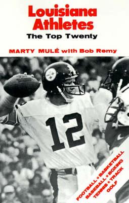 Louisiana Athletes: The Top Twenty (Paperback)