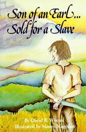Son of An Earl. . . Sold for a Slave (Paperback)