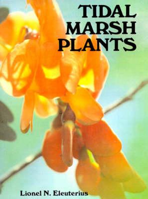 Tidal Marsh Plants (Paperback)