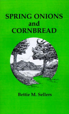 Spring Onions and Cornbread (Paperback)