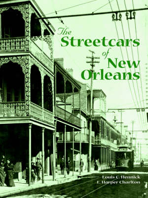Streetcars of New Orleans, The (Paperback)