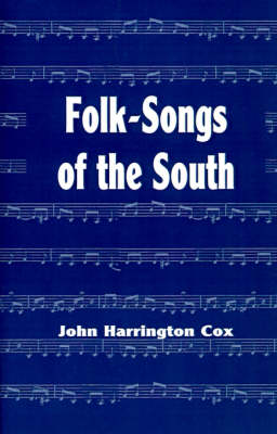 Folk-Songs of the South (Paperback)