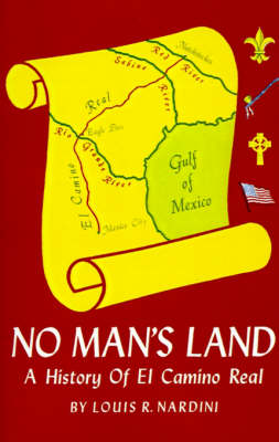 No Man's Land: A History of El Camino Real (Paperback)