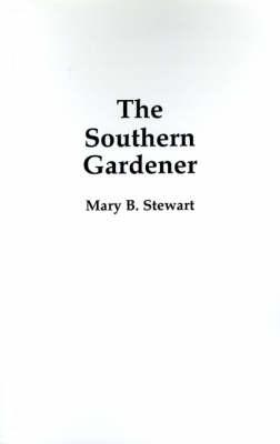 Southern Gardener (Paperback)