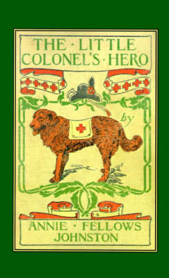 Little Colonel's Hero, The (Paperback)
