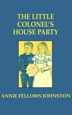 Little Colonel's House Party, The (Paperback)