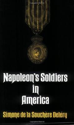 Napoleon's Soldiers in America (Paperback)
