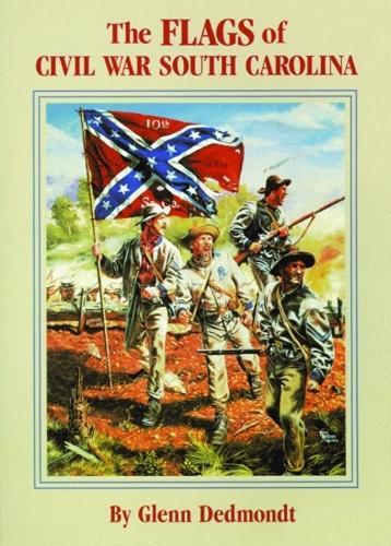 Flags of Civil War South Carolina, The (Paperback)