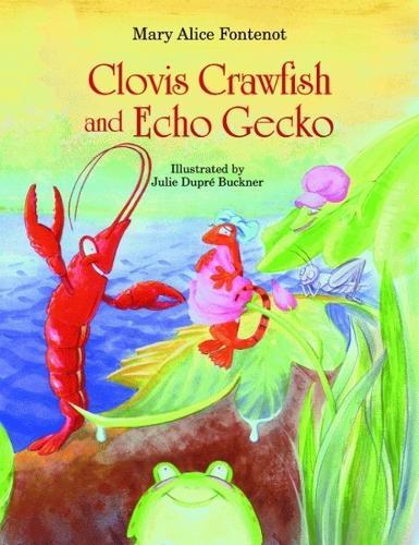 Clovis Crawfish and Echo Gecko (Hardback)