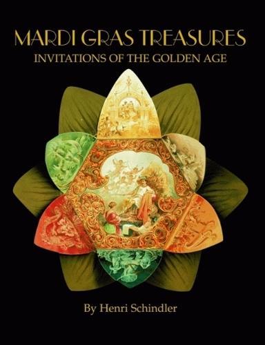 Mardi Gras Treasures: Invitations of the Golden Age (Hardback)