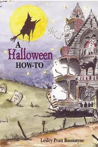 Halloween How-To, A: Costumes, Parties, Decorations, and Destinations (Paperback)