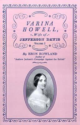 Varina Howell: Wife of Jefferson Davis (Paperback)