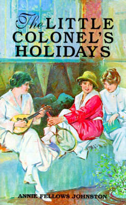 Little Colonel's Holidays, The (Paperback)