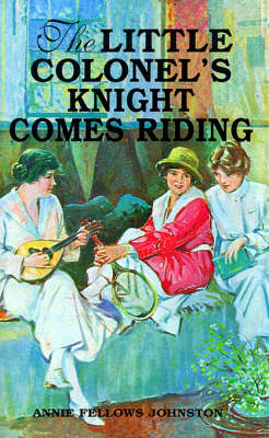 Little Colonel's Knight Comes Riding, The (Paperback)