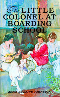 Little Colonel at Boarding School, The (Paperback)