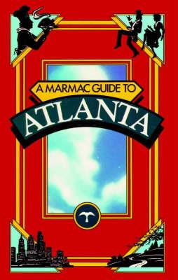 Marmac Guide to Atlanta, A (Paperback)