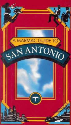 Marmac Guide to San Antonio, A (Paperback)