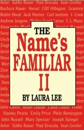 Name's Familiar II, The (Paperback)